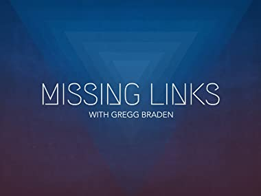 missing links gregg braden review